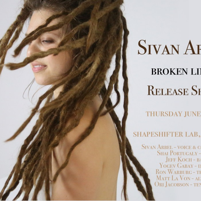 Sivan Arbel, ShapeShifter, 6/16/16