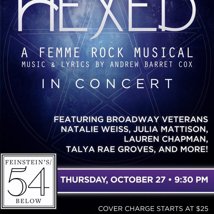 Hexed, 54 Below, 10/27/16