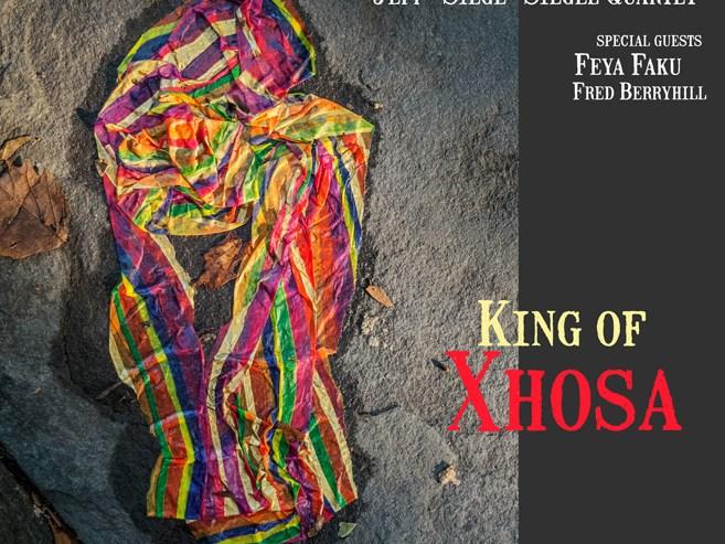 "Jazz Weekly Features Jeff ""Siege"" Siegel's ""King of Xhosa"""