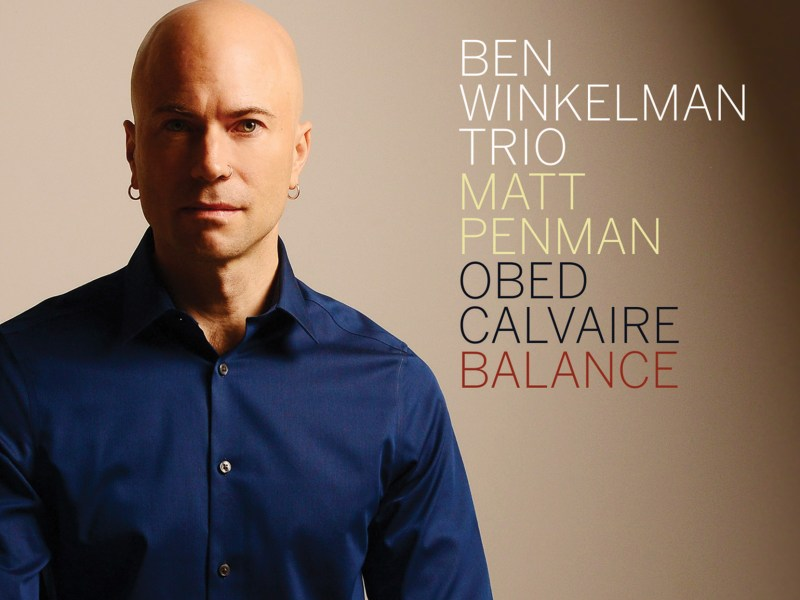 "NEW JAZZ ADDS: WTJU includes Ben Winkelman's ""Balance"""
