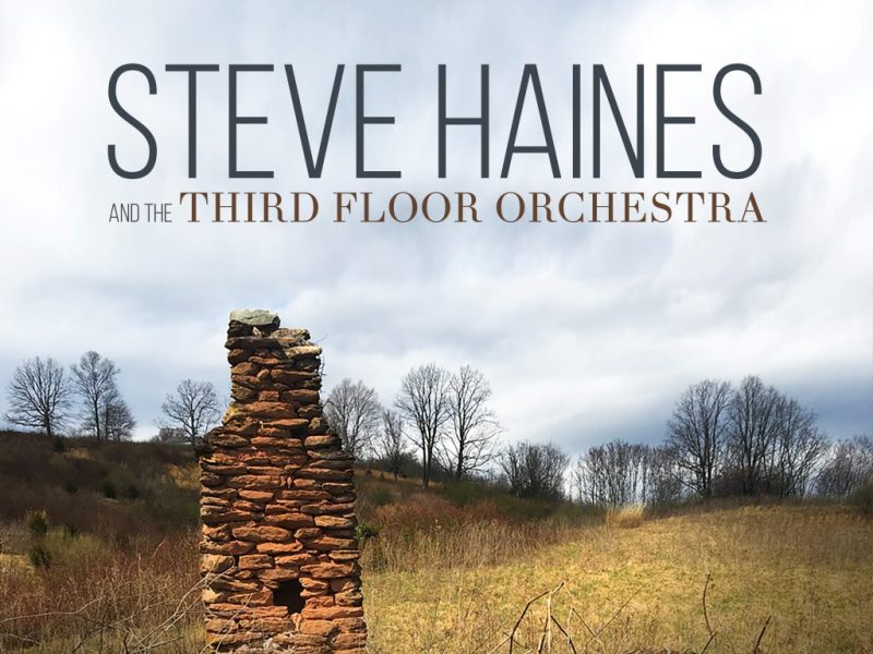 REVIEW: Steve Haines and the Third Floor Orchestra Reviewed by Jazz Wise