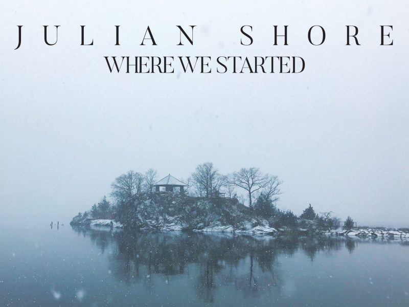 "THE BEST JAZZ ON BANDCAMP: Julian Shore ""Where We Started"""