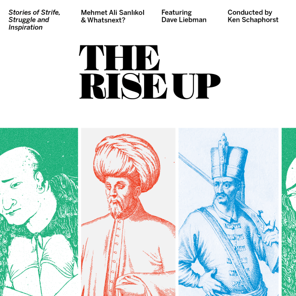 REVIEW: Mehmet Ali Sanlikol & Whatsnext? The Rise Up – Citizen Jazz