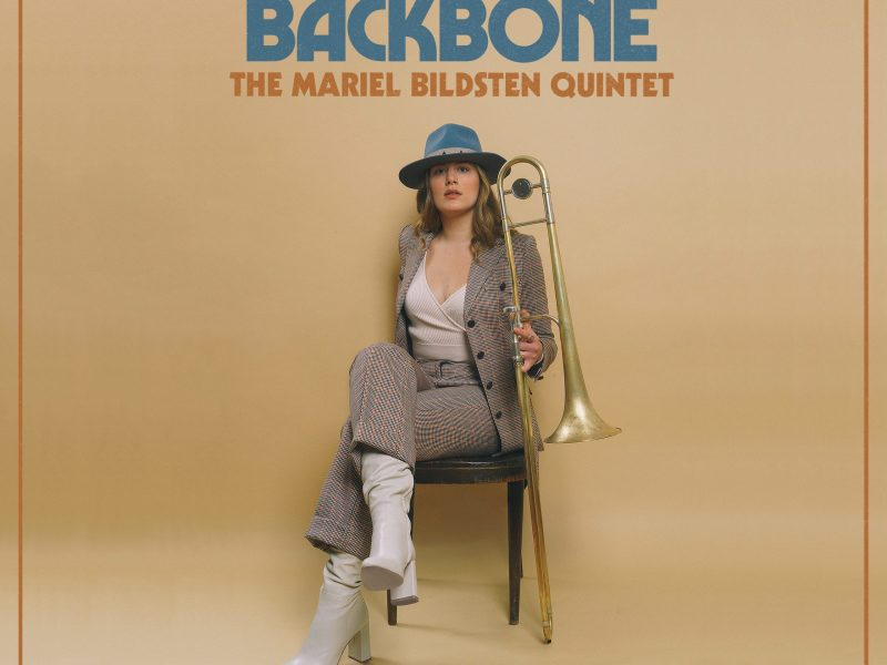 NEW RELEASE: Trombonist Mariel Bildsten to Release BACKBONE on November 13th (Outside in Music)
