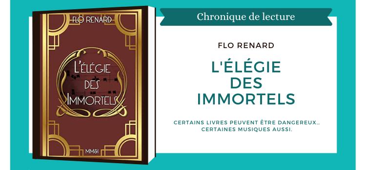 l'élégie des immortels Flo Renard