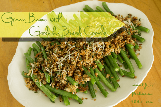 Green Beans With Garlic Bread Crumbs