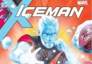Marvel Comics heats up Bobby Drake with Iceman #1