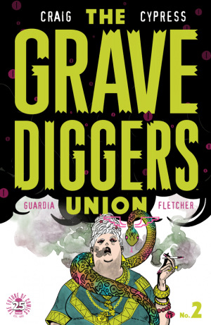 The Gravedigger's Union #2