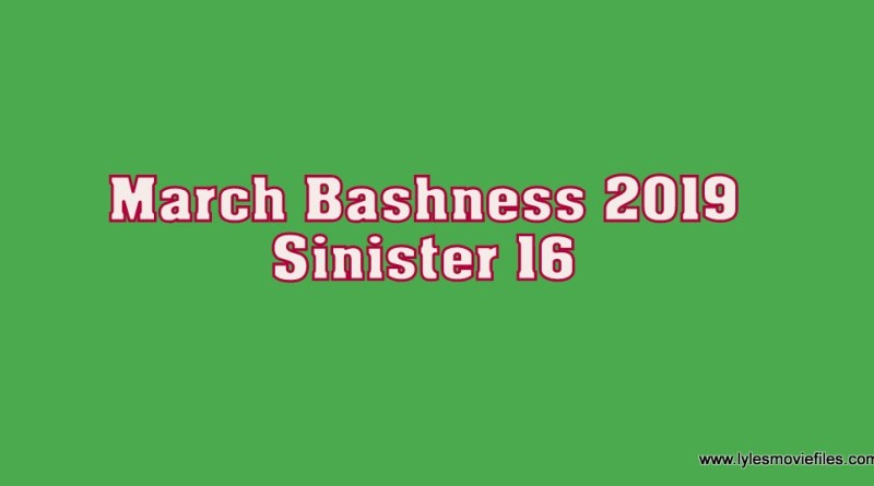 march bashness 2019 sinister 16
