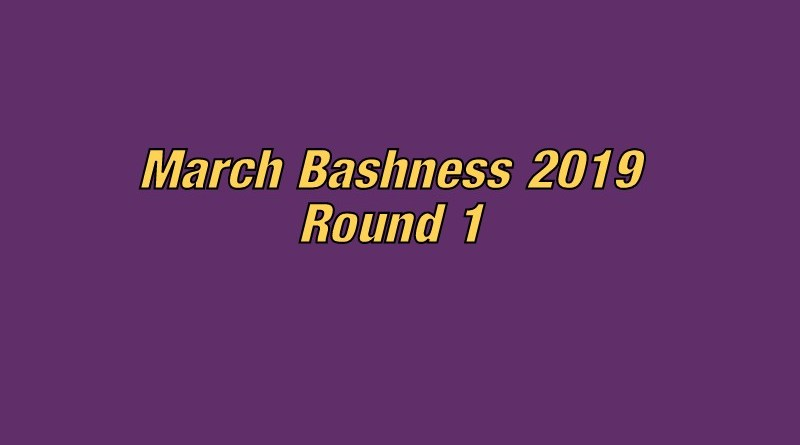 march bashness 2019