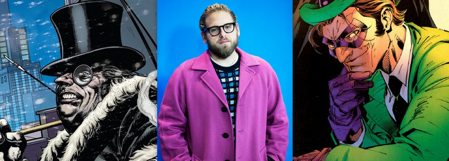 jonah hill could play the riddler or the penguin