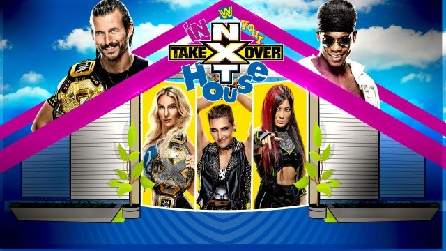 ep. 144 - nxt takeover in your house review
