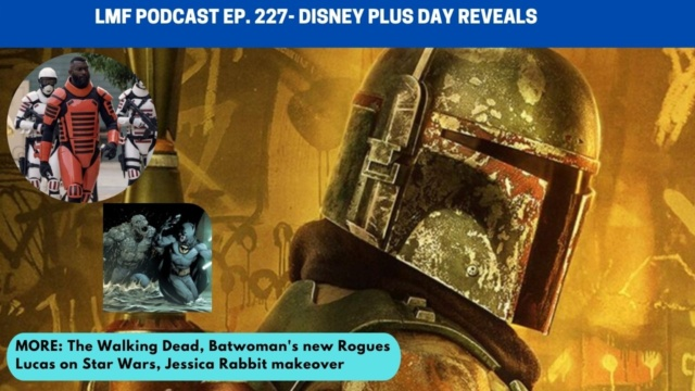 Ep. 227 - Disney+ Day reveals, Jessica Rabbit makeover, Batwoman Season 3 villains