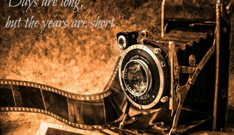 LONG Days SHORT Years
