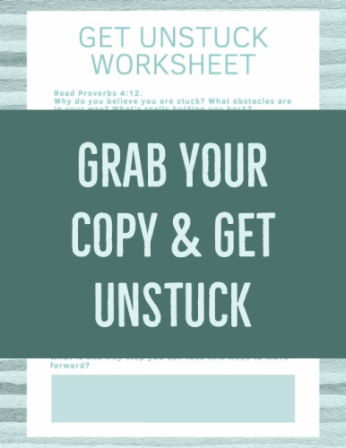 Get Unstuck Worksheet