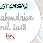 cadeau organisation : calendrier mensuel gratuit avril 2018. Planifiez tous vos projets de loisirs créatifs