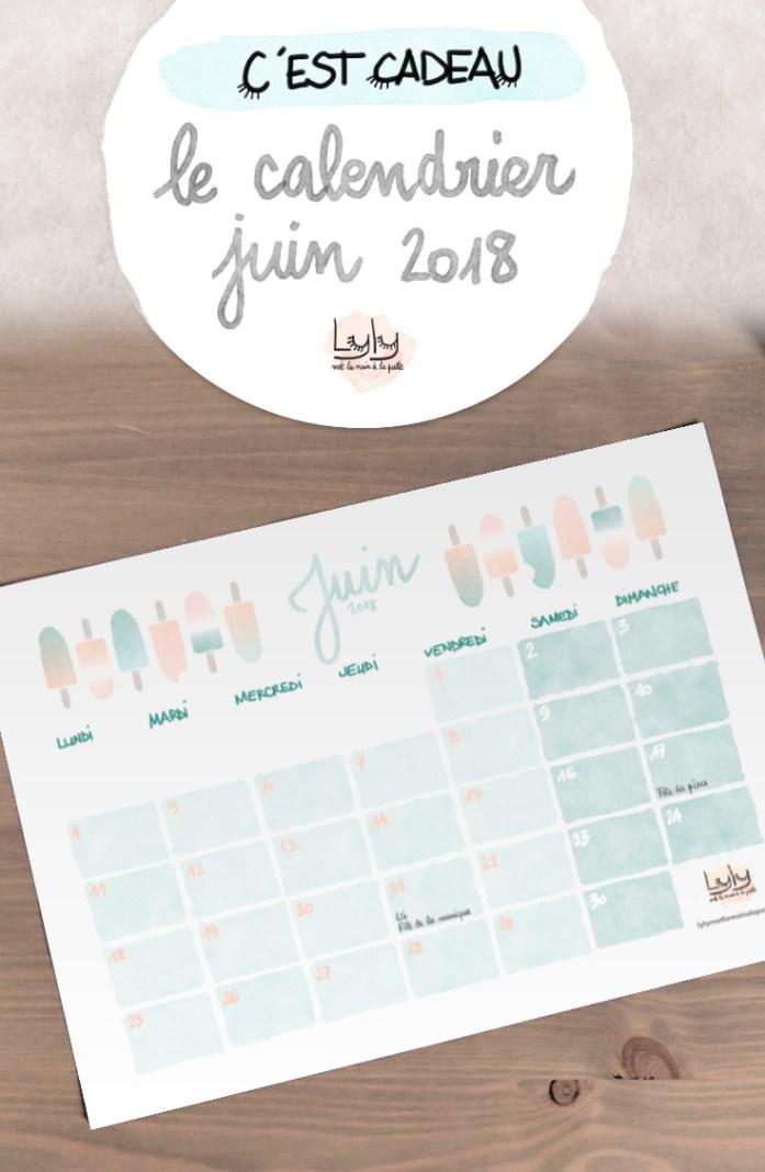 cadeau organisation : calendrier mensuel gratuit juin 2018. Planifiez tous vos projets de loisirs créatifs