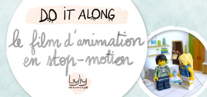 diy : tutoriel créons tous en même temps un film en stop-motion avec nos enfants
