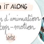 DIY gros projet : tutoriel film d'animation en stop motion pour occuper les enfants pendant le confinement