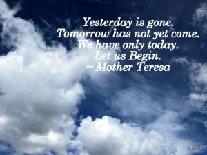 Mother Teresa Quote Yesterday