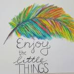 Aquarel tekening Enjoy the little things