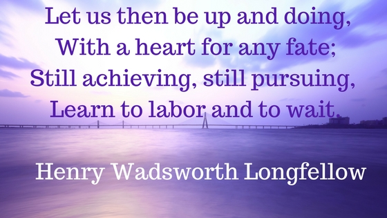 Achieving Inspirational quote from Henry Wadsworth Longfellow, lynettemburrows.com