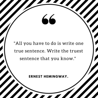 One True Sentence quote by Earnest Hemingway, Best Writer's tool, lynettemburrows.com