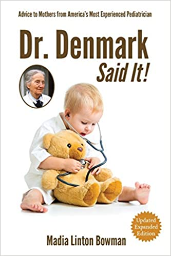 image of book cover of Dr. Denmark Said it has a baby listening to a teddy bear's heart with a stethoscope. Dr. Denmark was born to prevent whooping cough