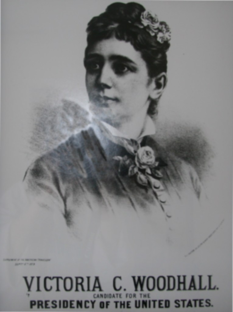 """Image of Victoria C Woodhall on a poster labeled """"Candidate for the Presidency of the United States."""" the first female presidential candidate spent election day in jail"""