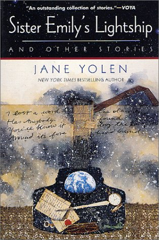 Cover image of Sister Emily's Lightship and Other Stories the book where  I read the story Lost Girls by Jane Yolen