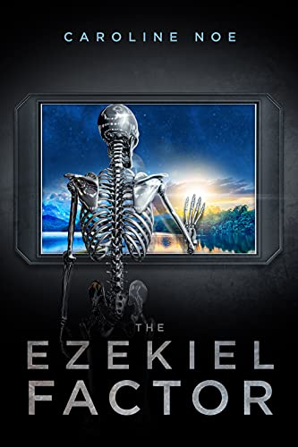 Cover of The Ezekiel Factor shows a skeleton looking out a window at a sunrise over a mountain lake