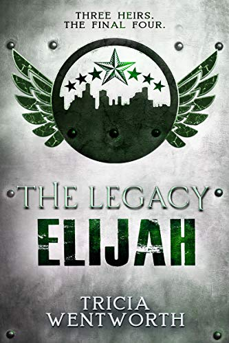 Image of the book cover for The Legacy: Elijah. A seven stars above a cityscape silhouette sits inside a circle with wings.