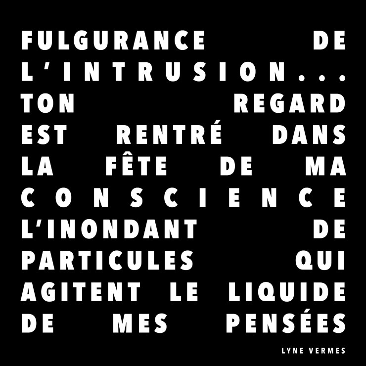Fulgurance de l'intrusion