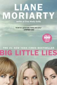 Cover of book: Big Little Lies by Liane Moriarty.
