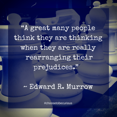 """PIX - """"A great many people think they are thinking when they are really rearranging their prejudices."""""""