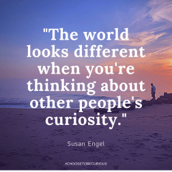 Engel - The world looks different when you're thinking about other people's curiosity
