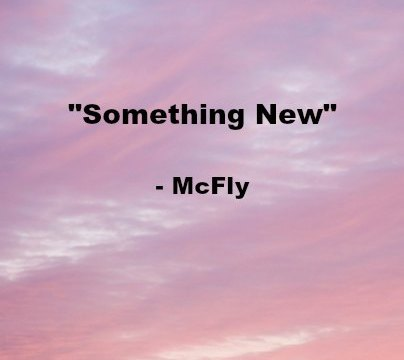 Song - Something New - McFly