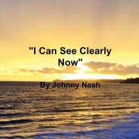 Song - I Can See Clealy Now by Johnny Nash