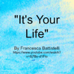 Song - It's Your Life by Francesca Battistelli