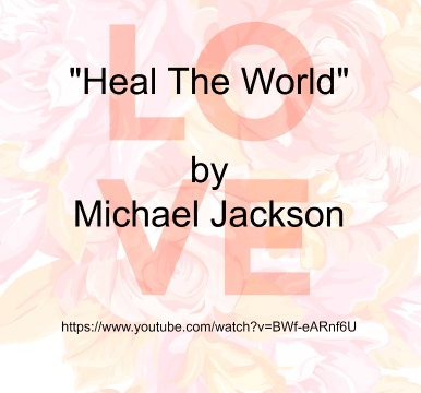 Song - Heal The World by Michael Jackson