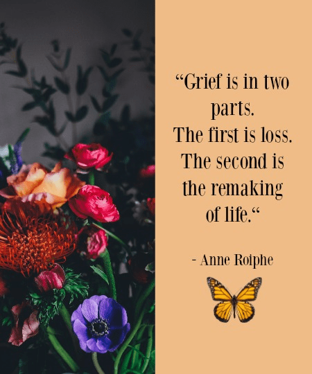 Quote - Grief is in two parts by Anne Roiphe