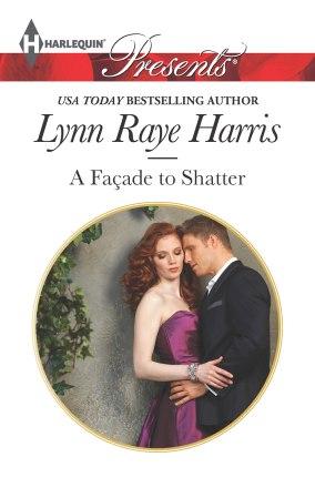 A Façade to Shatter | Lynn Raye Harris