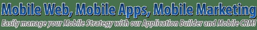 Mobile Apps, Mobile Websites & Mobile Marketing