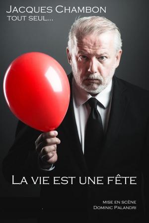 La Vie Est Une Fete Film : DEFONCE, RIRE,, Clermont, Ferrand,, 63000, Sortir, Parisien, Etudiant