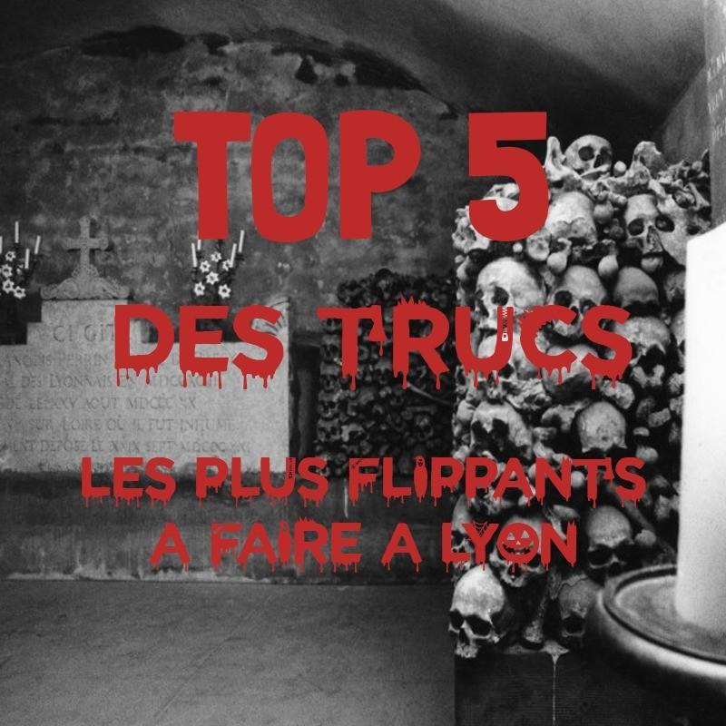 top 5 des trucs flippants à faire à Lyon