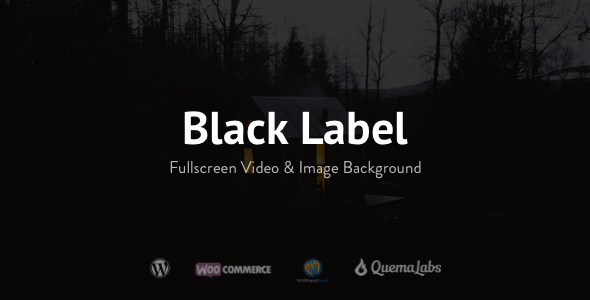 Black Label - Fullscreen Video & Image Background