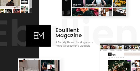 Ebullient - A Modern News and Magazine Theme