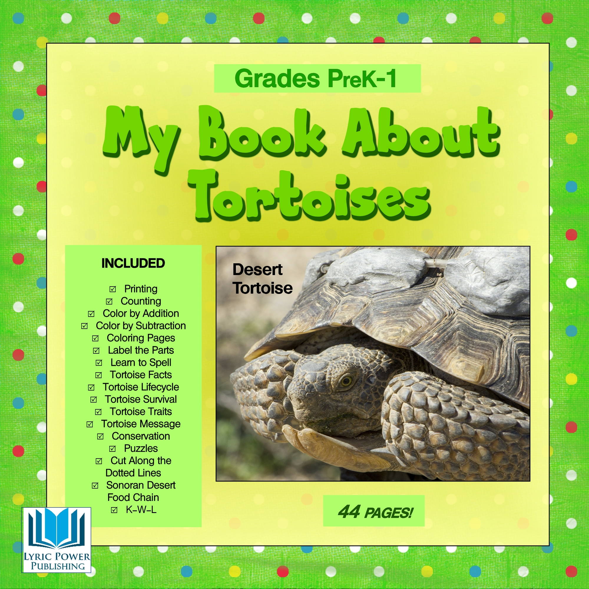 My Book About Tortoises Pre K Grade 1 44 Pages Lyric