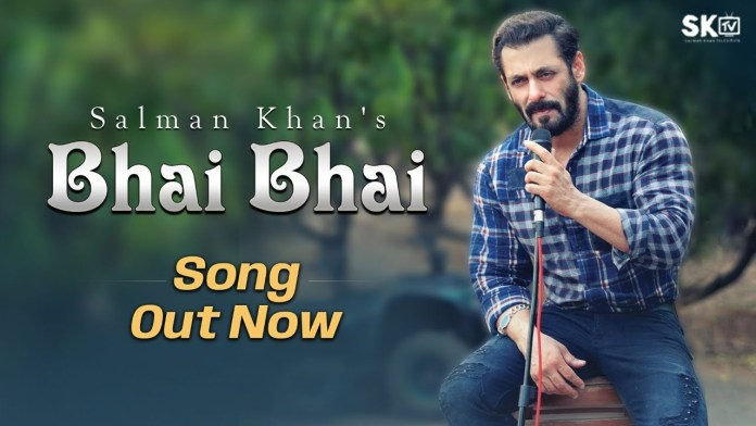 Bhai Bhai Lyrics in hindi and English ft. Hindu Muslim Bhai Bahi - Salman Khan