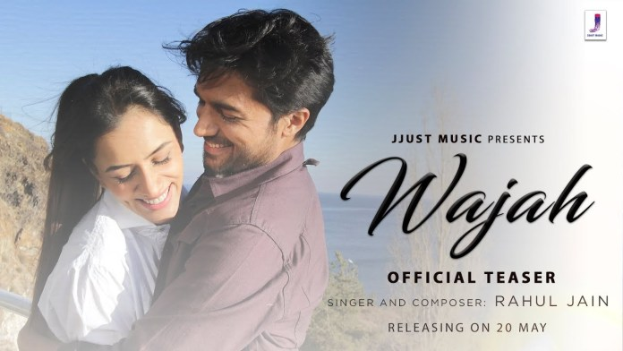 Wajah Lyrics in hindi and english by Rahul Jain